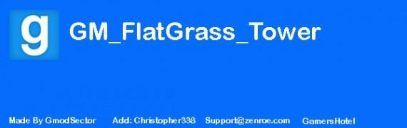 gm_flatgrass_tower_v2.zip