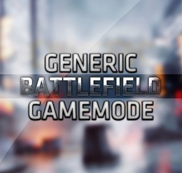 Generic Battlefield Gamemode For Garry's Mod Image 1