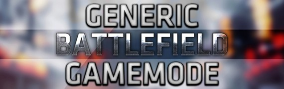 Generic Battlefield Gamemode