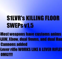 Killing Floor SWEPs v1.5 :D For Garry's Mod Image 1