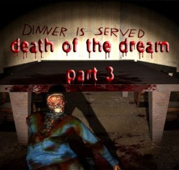 Death of the Dream 3 For Garry's Mod Image 1