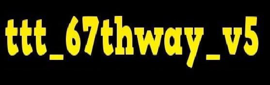ttt_67thway_v5.zip