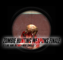 Zombie Hunting Weapons Finale For Garry's Mod Image 1