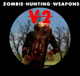 zombie_hunting_weapons_v2.zip For Garry's Mod Image 1