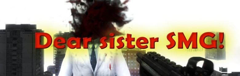 Dear sister SMG For Garry's Mod Image 1