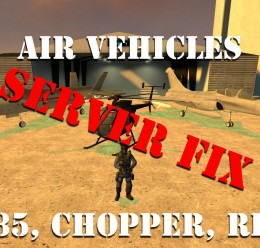Air Vehicles server Fix For Garry's Mod Image 1