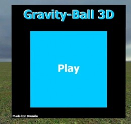 Gravity Ball 3D - by Drunkie For Garry's Mod Image 1