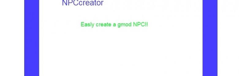 NPCcreator.zip For Garry's Mod Image 1