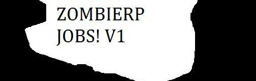 sparts_zombierp_jobs!_v1.zip