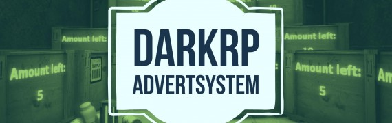DarkRP Advert - NOT BILLBOARD