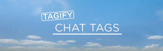 Tagify - Chat Tags