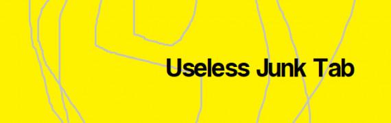 Useless Junk Tab
